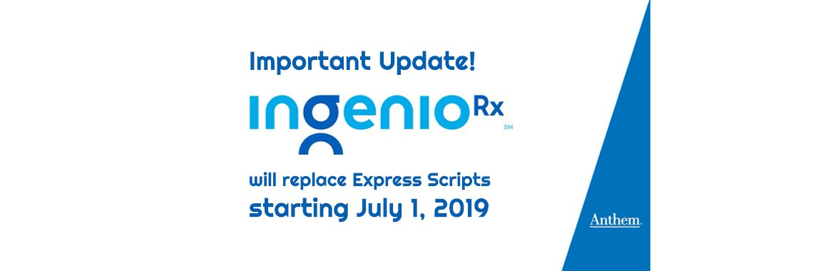 IngenioRx Replaces Express Scripts as of July 1, 2019